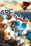 Adrenalin hög 1